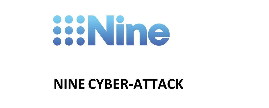 NINE CYBER-ATTACK